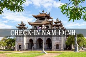 Điểm đến không thể bỏ lỡ tại Nam Định